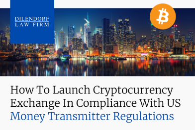 How to Launch Cryptocurrency Exchange in Compliance with US Money Transmitter Regulations
