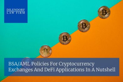 BSA/AML Policies for Cryptocurrency Exchanges and DeFi Applications in a Nutshell
